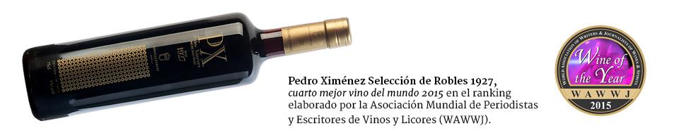 Pedro Ximénez Selección de Robles 1927, cuarto mejor vino del mundo 2015 en el ranking elaborado por la Asociación Mundial de Periodistas y Escritores de Vinos y Licores (WAWWJ).